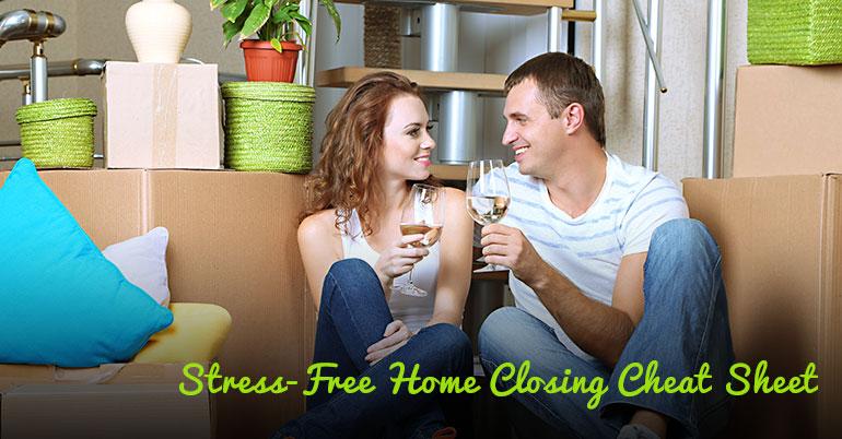 stress-free-home-closing-cheatsheet